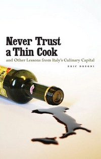 Never Trust A Thin Cook