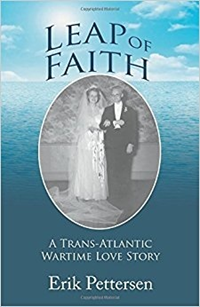 Leap Of Faith: A Trans-Atlantic Wartime Love Story