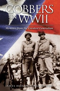 Cobbers In Wwii: Memoirs From The Greatest Generation