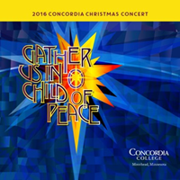 Cd-E3625 2016 Christmas Concert Gather Us In O Child Of Peace Cd